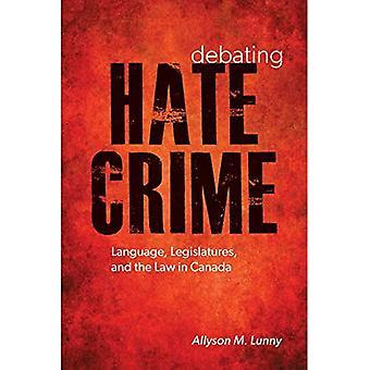 Débat Crime haineux: Langue, législatures, and the Law in Canada (droit et société)