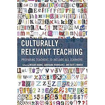 Pédagogiques culturellement pertinents: Préparer les enseignants à inclure tous les apprenants