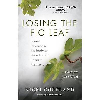 Losing the Fig Leaf by Nicki Copeland - 9781909728325 Book