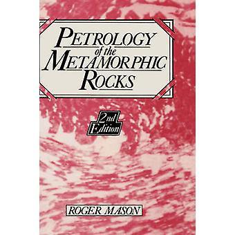 Petrologie van de metamorf gesteente door Mason & R.