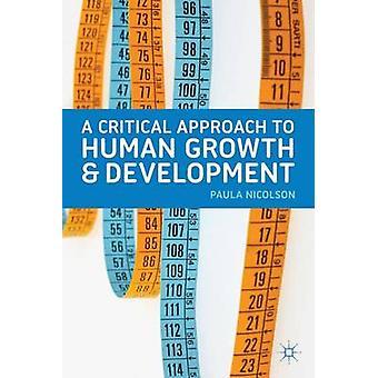 Kritische benadering van menselijke groei en ontwikkeling