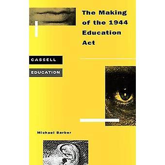 Making-of der 1944 Education ACT von Barber & Michael