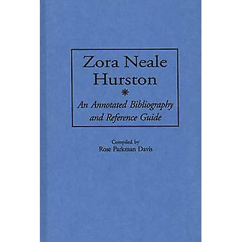 Zora Neale Hurston An Annotated Bibliography and Reference Guide by Davis & Rose