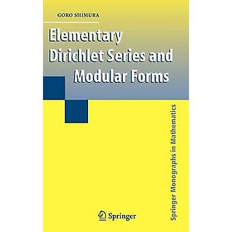 Elementary Dirichlet Series and Modular Forms by Shimura & Goro