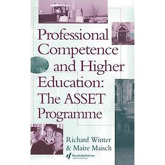 Professional Competence and Higher Education The Asset Programme by Winter & Richard