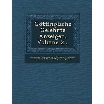 Gottingische Gelehrte Anzeigen bind 2... ved Akademie Der Wissenschaften i Gottinge