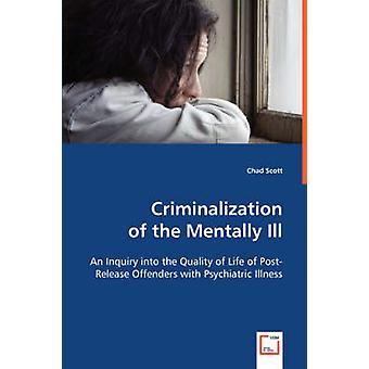 Criminalizationof スコット ・ C による精神的病気を持っていた