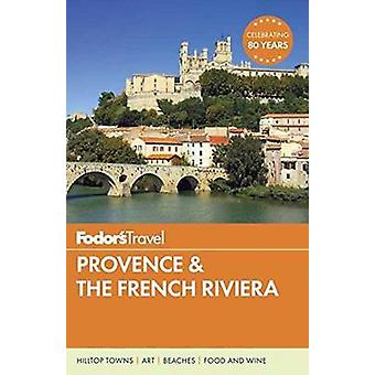 Fodor's Provence and the French Riviera by Fodor's Travel Guides - 97