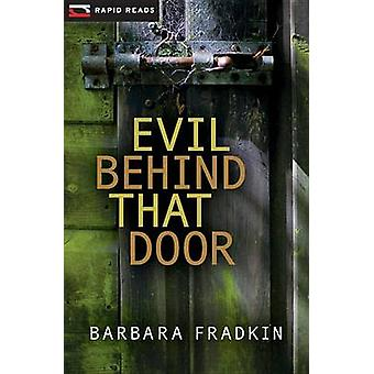 Evil Behind That Door - A Cedric O'Toole Mystery by Barbara Fradkin -