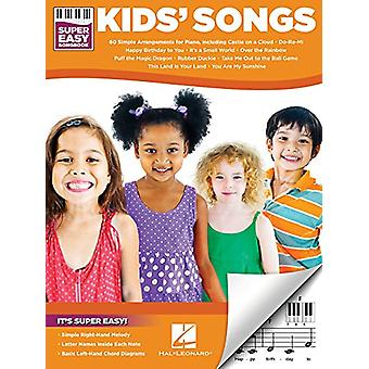 Kids' Songs - Super Easy Songbook by Hal Leonard Corp - 9781495076121