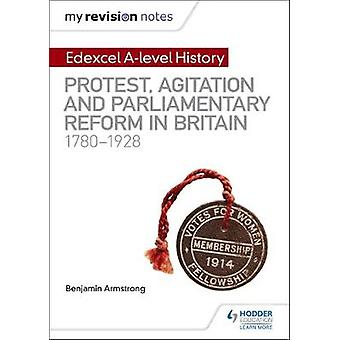 My Revision Notes - Edexcel A-level History - Protest - Agitation and P
