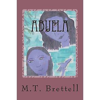 Abuela by Maria Teresa Brettell - 9781532817991 Book
