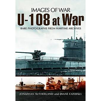 U-108 at War by Alistair Smith - 9781848846678 Book