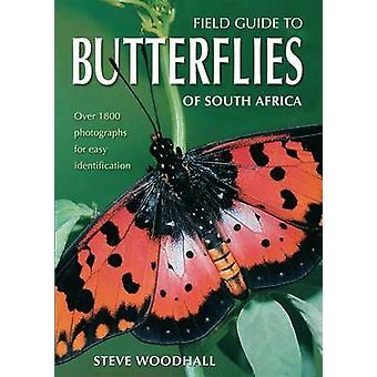 Field Guide to Butterflies of South Africa by Steve Woodhall - 978186