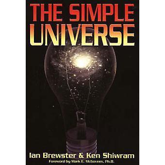 Simple Universe by Ian Brewster - Ken Shiwram - 9781894959117 Book