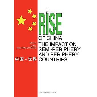 Rise of China & the Impact on Semi-Periphery & Periphery Countries by