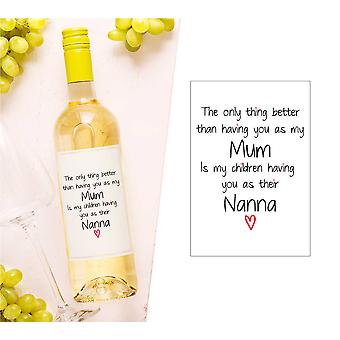Mum Nanna To My Children Wine Bottle Label