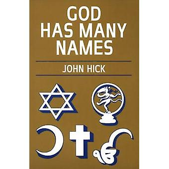 God Has Many Names - Britain's New Religious Pluralism (New edition) b