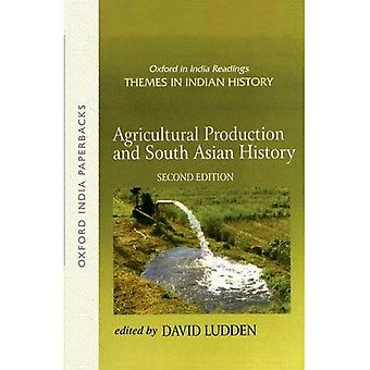 Agricultural Production and South Asian History (Oxford India Collection)