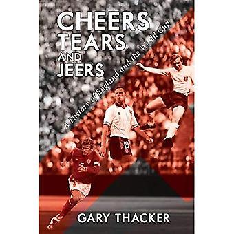 Aplausos, lágrimas y abucheos: una historia de Inglaterra y la Copa del mundo
