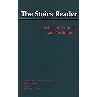 Die Stoiker Leser - ausgewählte Schriften und Testimonia von Brad Inwood-