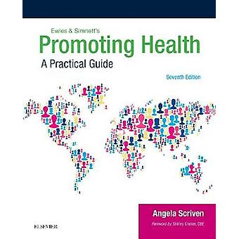Ewles  Simnetts Promoting Health by Angela Scriven