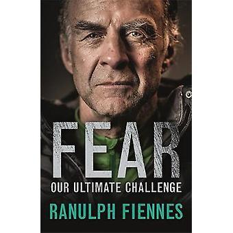 Angst von Ranulph Fiennes