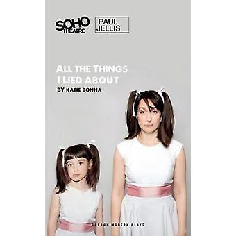 All the Things I Lied About by Katie Bonna