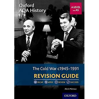 Oxford AQA History for A Level The Cold War 19451991 Revis by Mamaux