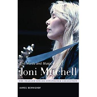 The Words and Music of Joni Mitchell (The Praeger Singer-Songwriter Collection Series)