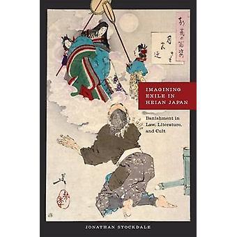 Verbeelden ballingschap in Heian Japan - verbanning in wet - literatuur - en