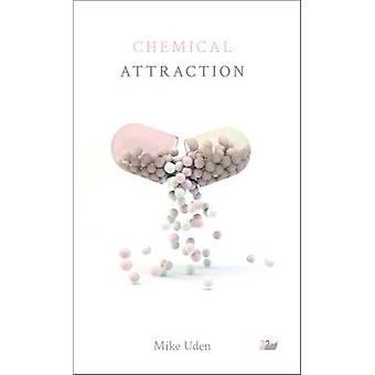 Chemical Attraction by Uden & Mike
