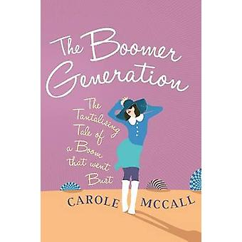 The Boomer Generation by McCall & Carole