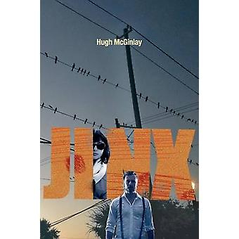 Jinx by McGinlay & Hugh