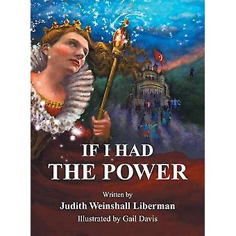 If I Had the Power by Liberman & Judith Weinshall