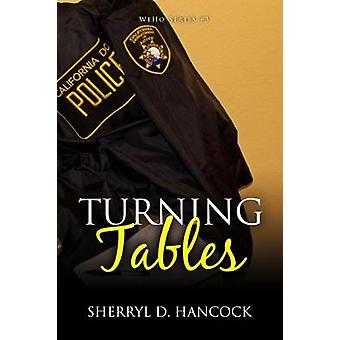 Turning Tables by Hancock & Sherryl D
