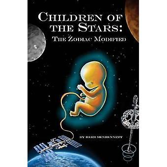 Children of the Stars The Zodiac Modified by Menhennett & Herbert E.