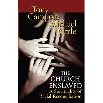 The Church Enslaved by Campolo & Tony