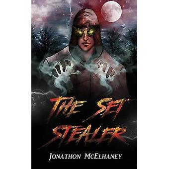 The Set Stealer by McElhaney & Jonathon
