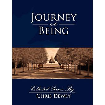 Journey into Being by Dewey & Chris