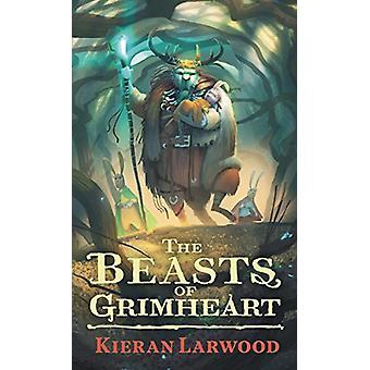 The Beasts of Grimheart af Kieran Larwood - 9780571328444 Book