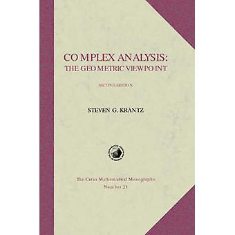Complex Analysis - The Geometric Viewpoint (2nd Revised edition) by St