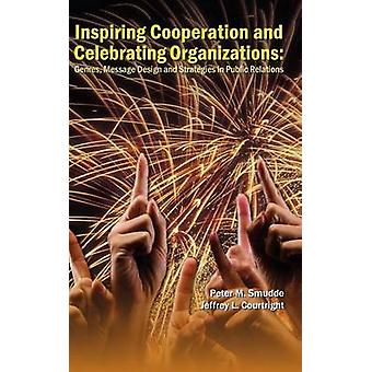 Inspiring Cooperation and Celebrating Organizations - Genres - Message