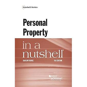Personal Property in a Nutshell by Barlow Burke - 9781634603379 Book