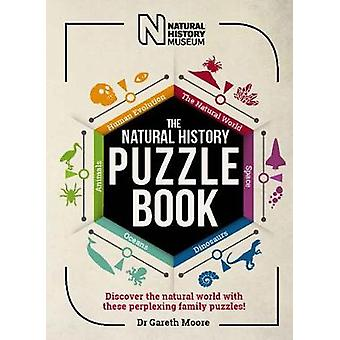 The Natural History Puzzle Book - Discover the natural world with thes