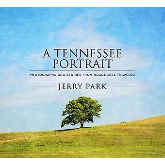 A Tennessee Portrait - Photographs and Stories From Roads Less Travele