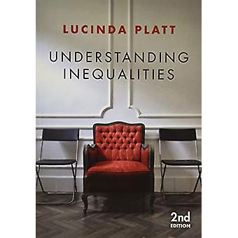 Understanding Inequalities - Stratification and Difference by Lucinda