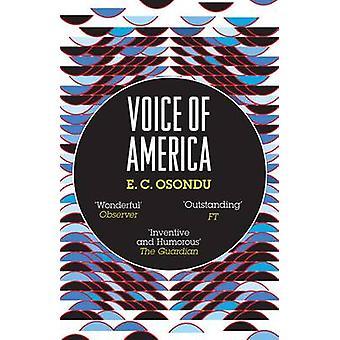 Voice of America von E C Osondu