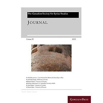 Journal of the Canadian Society for Syriac Studies 19 by Amir Harrak
