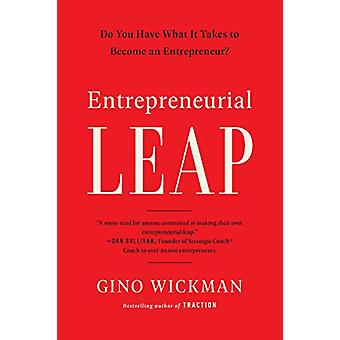 Leap - Do You Have What it Takes to Become an Entrepreneur? by Gino Wi